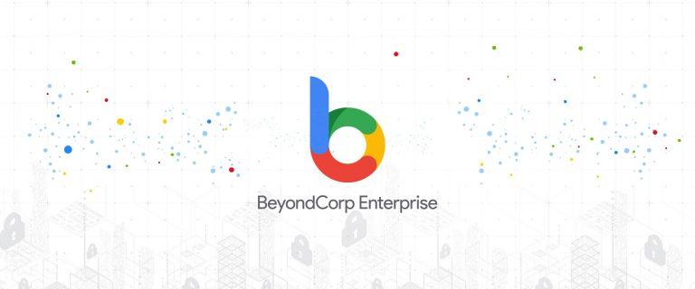 Google Cloud   BeyondCorp