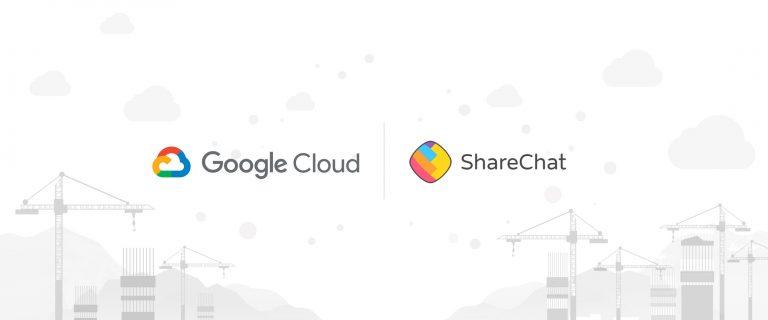 Google Cloud | ShareChat