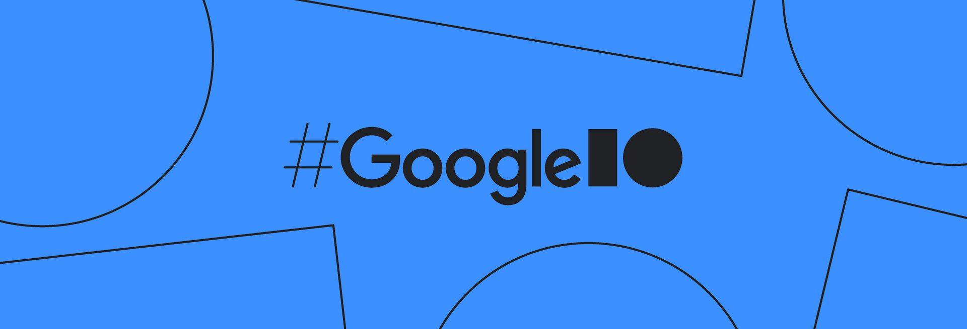 Google Cloud | IO